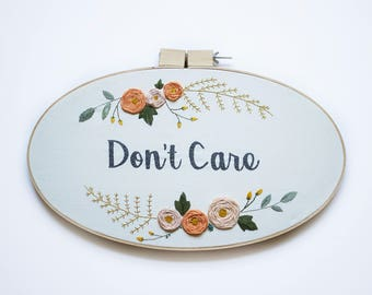 "Large ""Don't Care"" sarcastic Flower Wreath Embroidery"