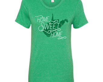 West Virginia Home Sweet Home - State Pride Womens Ringspun T Shirt - Heather Green