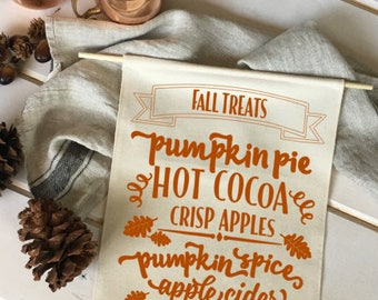 Fall Treats Fall Banner; Fall Home Decor; Fall Sign; Fall Decoration; Autumn Decor; Fall Dessert; Pumpkin Pie; Pumpkin Spice; Fall Leaves