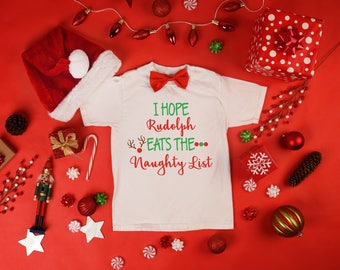 I hope Rudolph Eats the Naughty List T-Shirt,Christmas Shirt,Svg,Dxf,Eps,File,Electronic Cutting Machine,Silhouette,Cricut,Instant Download