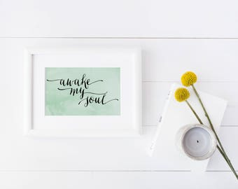 Awake My Soul - 4x6 - Calligraphy & Watercolor Lyric Art