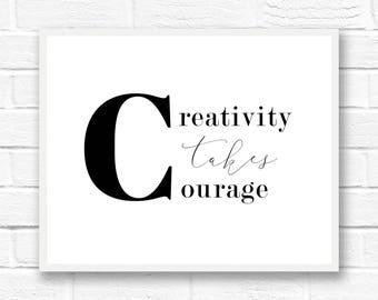Black and white wall art quotes, creativity takes courage, minimalist art, Scandinavian print, digital download quote print, Henri Matisse