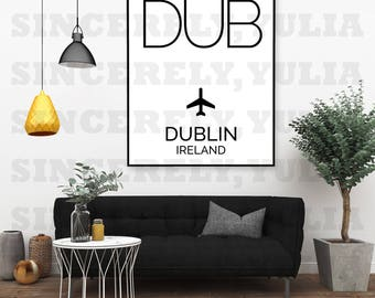 DUB Dublin Airport Code Poster. International Airport Code. Wall Art Print. Sign. Digital Printable. You Print. Purchase 1 Get 7 Sizes.