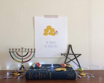 Mo Money Mo Problems Illustrated Gelt & Dreidel Art Print | Hanukkah Decor | Instant Download