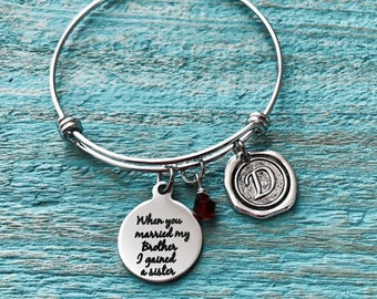 When you married, my brother I gained a sister, Silver Bracelet, Charm Bracelet, Sister In Law, Sister In Law Gift, Silver Jewelry, Keepsake