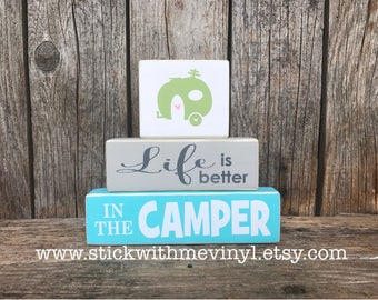 TRAVEL trailer decor, camper blocks, trailer sign, LIFE is better in the CAMPeR sign, RV sign, cabin sign, welcome sign, CAMpIng Sign