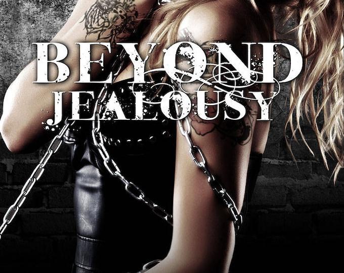 Ebook: Beyond Jealousy (Beyond, Book 4)