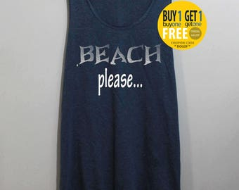 Beach Please Shirt Tank Top Singlet Tunic TShirt T Shirt