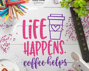 Coffee Cup SVG, Coffee svg, Coffee Cut File, Coffee Quote svg, Coffee Vectors, eps, dxf, png Cut Files for Silhouette for Cricut