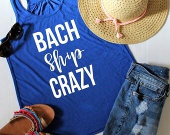 Bachelorette Party Shirts, Bach Ship Crazy Flowy Racerback Tank Top, Nautical Bachelorette, Bachelorette Party Tanks, Nash Bash Shirt