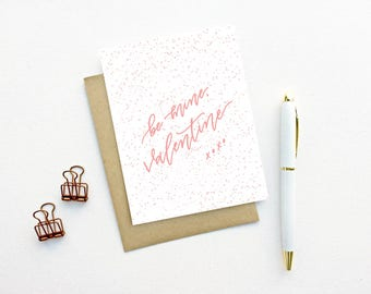 Valentine's Day Card - Be Mine, Valentine xoxo | Valentine, Love Card, Anniversary Card, I Love You, Hand Lettering, Calligraphy