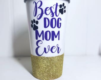 Dog Mom/ Dog Lover/ Dog Coffee Mug/ Pet Owner/