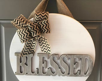 Blessed Door Sign, Front Door Hanger, Blessed Home Decor, Anniversary Gift, Housewarming Gift, Religious Door Hanger, Wood Door Hanger