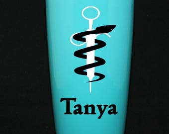 Personalized Powder Coated Tumbler. Rod of Asclepius, Medical Syringe and Name. Choose size, tumbler & decal color. Perfect for gift giving.