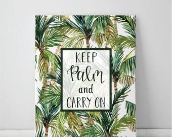 Keep Palm and Carry On Summer Art Print