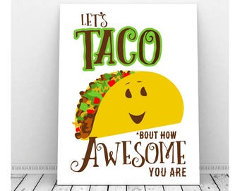 Funny Pun Art, Instant Download, Printable Art, Let's Taco Bout How Awesome, Congratulations, Funny Art, Funny Prints, Celebration Art