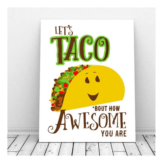 Taco Puns | www.pixshark.com - Images Galleries With A Bite!