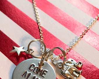 "Greatest Show Man Inspired Hand-Stamped Necklace - ""Come Alive"""