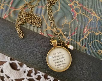 Book Nook, Book Quote Necklace, Quote Necklace, Dr Seuss Necklace, Smile Because it Happened, Literature Necklace, MarjorieMae