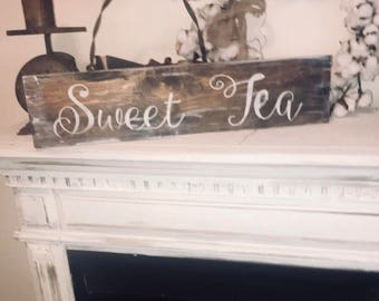 Sweet tea sign / rustic farmhouse sign / hand painted sign