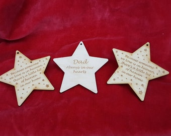 Heaven on Earth Memorial Star - Because Someone We Love is in Heaven There's a Little Bit of Heaven in Our Home Can be Personalised