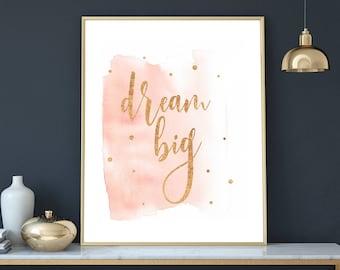 dream big wall prints nursery decor girl pink and gold printable wall art child dorm poster girls bedroom decor downloadable prints nursery