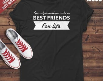 Grandpa and Grandson Best friends for Life T-Shirt - Perfect Tee-Shirt for funny grandpa and grandson, funny grandfather, retired grandpa