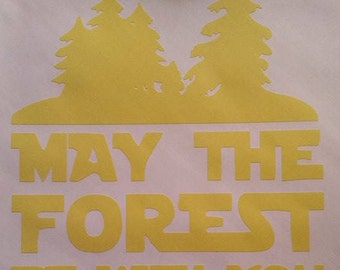 May The Forest Be With You Vinyl Decal Electric Forest