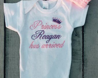 Princess Has Arrived, Embroidered Welcome Home Baby Girl Onesie, Personalized Onesie