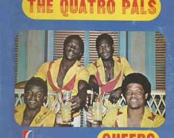 The Quatro Pals-Cheers Vintage Vinyl Record LP