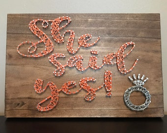 She Said Yes String Art Sign