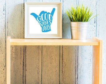 Good Vibes Only, Positive Vibes, Good Vibes Only SVG, SVG, Vector, Cut File, Printable, Print, Sticker, Wall Art, Silhouette Cameo