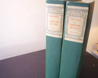 Orations by Americans two volume set The World's Greatest Classics - Edition de Luxe - for Readers Politicians  Lawyers 1900 illustrated