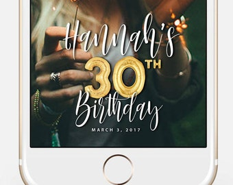 LIMITED TIME! Snapchat Geofilter Birthday, Snapchat Birthday Geofilter, 30th Birthday Gift for Her, Birthday Filter, Gold Balloons bir10_30