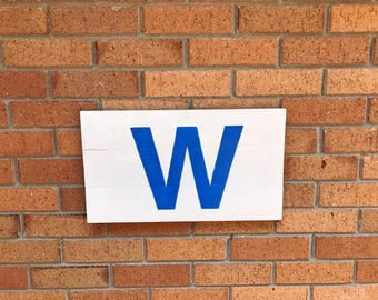 "Chicago Cubs W 18"" X 11""  / Chicago Cubs W Wood Sign / Cubs Wood sign / Chicago Cubs Flag / Chicago Cubs W Flag Wood Sign by BeaWOODtiful"