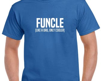 Funcle Shirt- Uncle Tshirt- Christmas Gift for Uncle