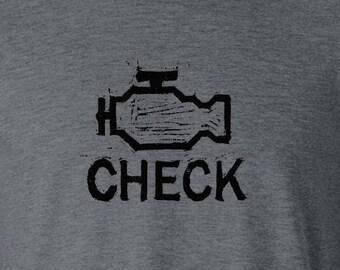 Check Engine unisex tshirt