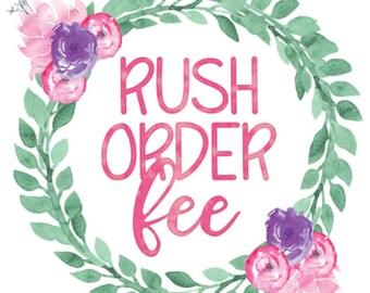 RUSH ORDER FEE - Monogram Layne