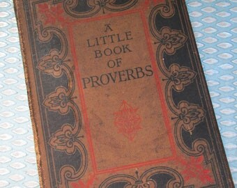 Antique Decorative Book - A Little Book of Proverbs