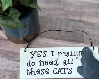 Funny cat sign Cat lover gifts for women Wooden cat sign Small wood signs Cat decor