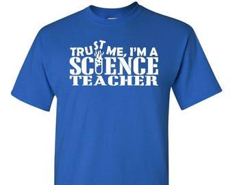 Science Teacher Shirt, Teacher Shirt, Teacher Gift, Gift For Teacher, Professor Gift, Student Gift, Teaching Gift, Student Teacher