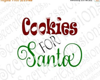 Cookies for Santa Svg, Santa Svg, Cookie Svg, Christmas Svg, Svg File, Digital Cutting File DXF JPEG, SVG Cricut, Svg Silhouette, Print Fil