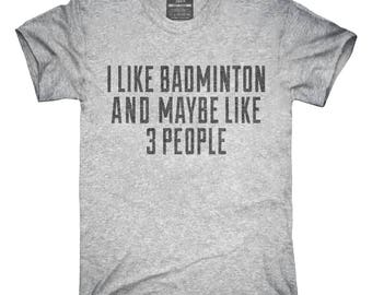 Funny Badminton T-Shirt, Hoodie, Tank Top, Gifts