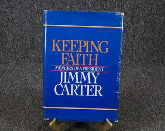 Keeping Faith Memoirs Of A President Jimmy Carter C. 1982