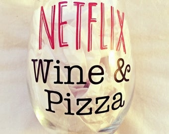 Netflix and wine stemless wine glass, pizza night wine glass, gift for her.