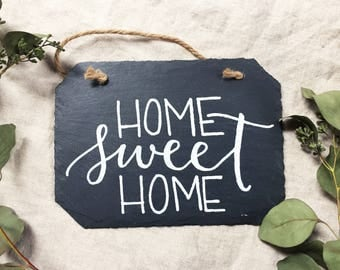 Slate 'Home Sweet Home' Sign | New Home | Gift for Housewarming | Welcome Sign | Home Decor | Custom Hand Lettered Sign | Gifts for Her