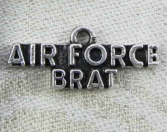 1 (or 3) Air Force Brat, Military, Armed Forces Silver Charms,  CAU061