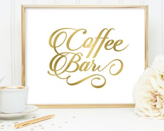 Coffee Bar Sign DIY, Wedding Dessert Sign / Gold Wedding Sign / White Gold Calligraphy, Faux Metallic Gold ▷Instant Download JPEG