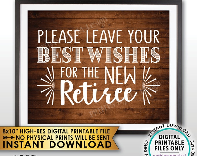 """Retirement Party Sign, Leave Your Best Wishes for the New Reitree Retirement Wishes, Rustic Wood Style Decor, PRINTABLE 8x10"""" File <ID>"""