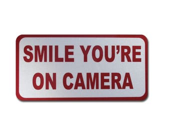 Smile You're on Camera, Reflective